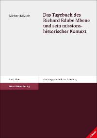 Cover Das Tagebuch des Richard Edube Mbene und sein missionshistorischer Kontext