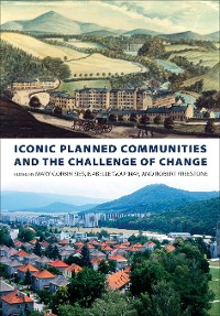 Cover Iconic Planned Communities and the Challenge of Change