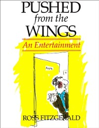 Cover Pushed from the Wings: An Entertainment