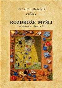 Cover ROZDROŻE MYŚLI w słowach i obrazach. Tom II