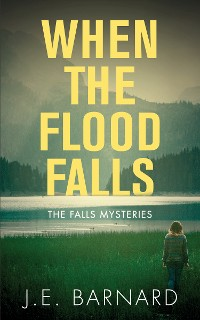 Cover When the Flood Falls