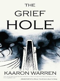 Cover The Grief Hole