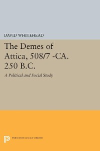 Cover The Demes of Attica, 508/7 -ca. 250 B.C.