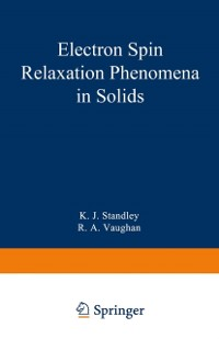 Cover Electron Spin Relaxation Phenomena in Solids