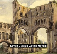 Cover Seven Classic Gothic Novels