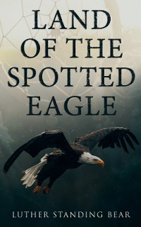 Cover Land of the Spotted Eagle