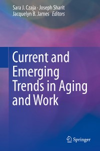 Cover Current and Emerging Trends in Aging and Work