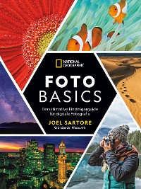 Cover National Geographic: Foto-Basics - Der ultimative Einsteigerguide für digitale Fotografie.