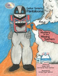 Cover Señor Smarty Pantaloons and the Mystery of the Missing Teachers