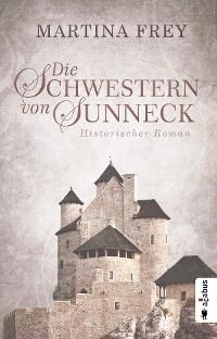 Cover Die Schwestern von Sunneck (Neuauflage)