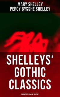 Cover Shelleys' Gothic Classics: Frankenstein & St. Irvyne