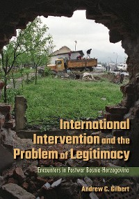 Cover International Intervention and the Problem of Legitimacy