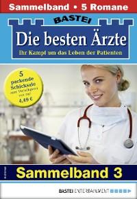 Cover Die besten Ärzte 3 - Sammelband