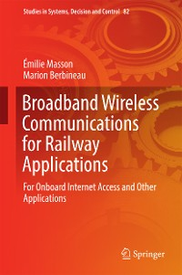 Cover Broadband Wireless Communications for Railway Applications