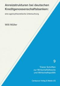 Cover Anreizstrukturen bei deutschen Kreditgenossenschaftsbanken