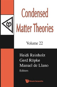 Cover Condensed Matter Theories, Volume 22 - Proceedings Of The International Workshop