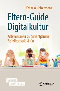 Cover Eltern-Guide Digitalkultur