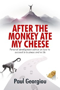 Cover After The Monkey Ate My Cheese