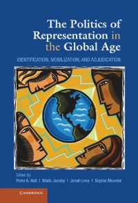 Cover Politics of Representation in the Global Age