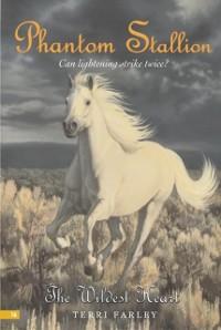 Cover Phantom Stallion #16: The Wildest Heart