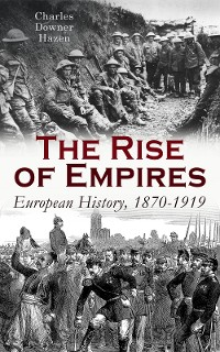 Cover The Rise of Empires: European History, 1870-1919