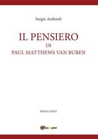 Cover IL PENSIERO DI PAUL MATTHEWS VAN BUREN - volumetto 1