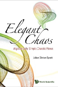 Cover Elegant Chaos: Algebraically Simple Chaotic Flows