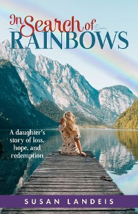 Cover In Search of Rainbows