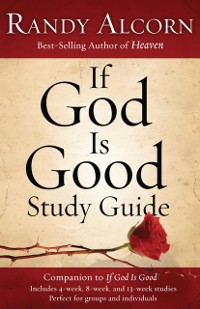 Cover If God Is Good Study Guide