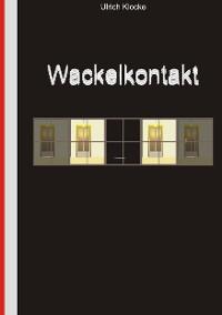 Cover Wackelkontakt