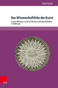 Cover Das Wissenschaftliche der Kunst
