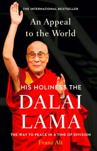 Cover Appeal to the World: The Way to Peace in a Time of Division