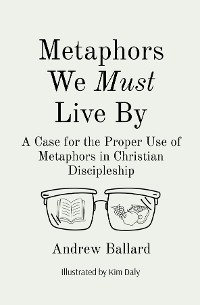 Cover Metaphors We Must Live By