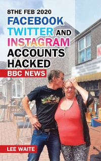 Cover 8The Feb 2020 Facebook Twitter and Instagram Accounts Hacked  Bbc News