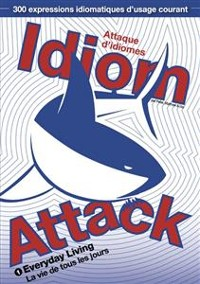 Cover Idiom Attack Vol. 1: Everyday Living (Traditional French Edition)