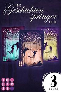 Cover Alle Bände der »Geschichtenspinger«-Trilogie in einer E-Box! (Die Geschichtenspringer )