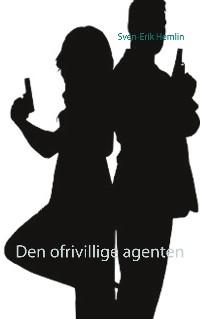 Cover Den ofrivillige agenten