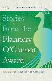 Cover Stories from the Flannery O'Connor Award