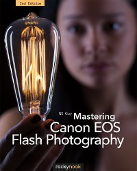 Cover Mastering Canon EOS Flash Photography, 2nd Edition