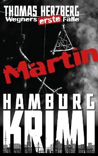 Cover Martin (Wegners erste Fälle)