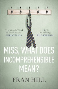 Cover Miss, What Does Incomprehensible Mean?