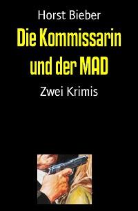 Cover Die Kommissarin und der MAD