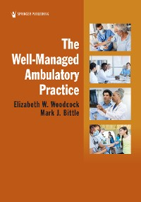 Cover The Well-Managed Ambulatory Practice