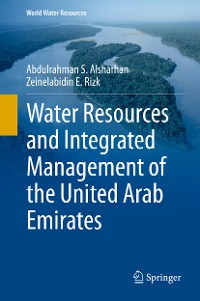 Cover Water Resources and Integrated Management of the United Arab Emirates