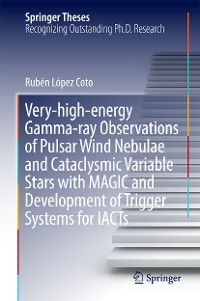 Cover Very-high-energy Gamma-ray Observations of Pulsar Wind Nebulae and Cataclysmic Variable Stars with MAGIC and Development of Trigger Systems for IACTs