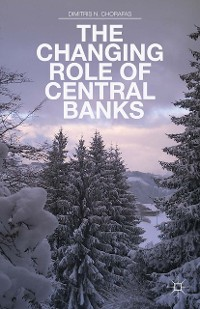 Cover The Changing Role of Central Banks
