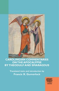 Cover Carolingian Commentaries on the Apocalypse by Theodulf and Smaragdus