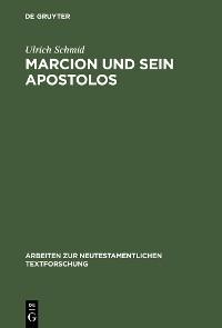 Cover Marcion und sein Apostolos
