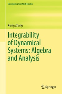 Cover Integrability of Dynamical Systems: Algebra and Analysis