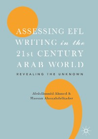 Cover Assessing EFL Writing in the 21st Century Arab World